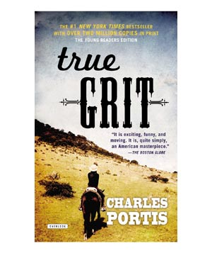 True Grit, by Charles Portis