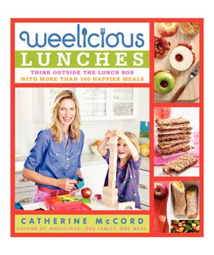 Weelicious Lunches by Catherine McCord