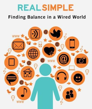 Finding Balance In a Wired World