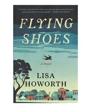 Flying Shoes, by Lisa Howorth