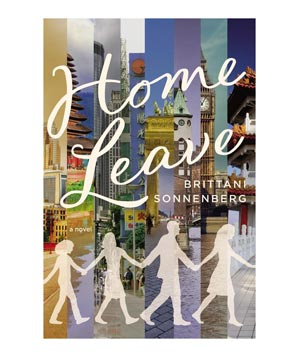 Home Leave, by Brittani Sonnenberg