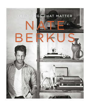 The Things That Matter: Nate Berkus