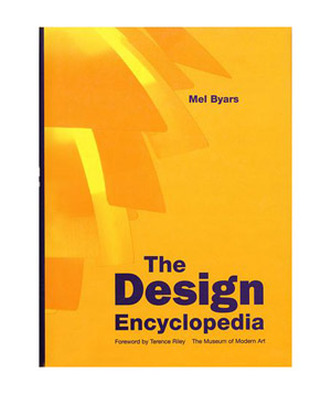The Design Encyclopedia, by Mel Byars
