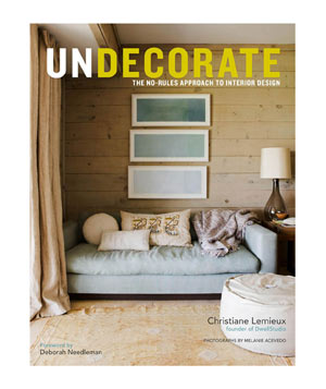 Undecorate, by Christiane Lemieux