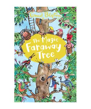 The Magic Faraway Tree and Up the Faraway Tree, by Enid Blyton