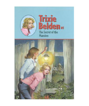 Trixie Belden, by Julie Campbell
