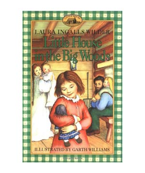 Little House on the Prairie, by Laura Ingalls Wilder
