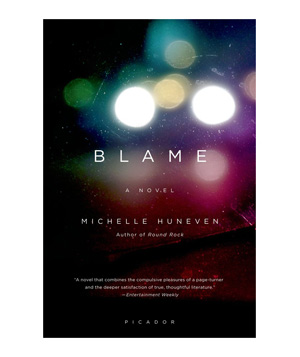 Blame, by Michelle Huneven