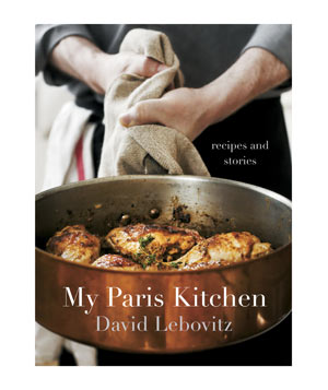 My Paris Kitchen: Recipes and Stories by David Lebovitz
