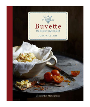 Buvette: The Pleasure of Good Food by Jody Williams
