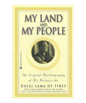 My Land and My People, by His Holiness the Dalai Lama