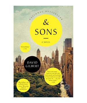 And Sons, by David Gilbert