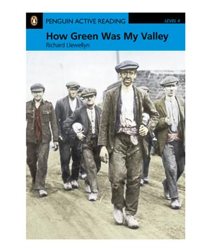 How Green Was My Valley, by Richard Llewellyn