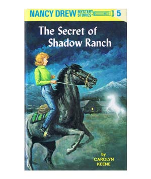The Secret of Shadow Ranch, by Carolyn Keene