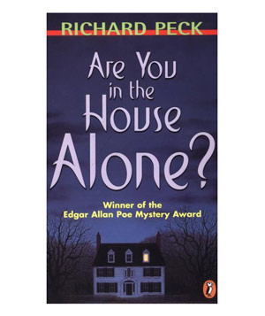Are You In the House Alone?, by Richard Peck