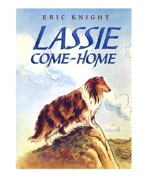 Lassie Come-Home, by Eric Knight