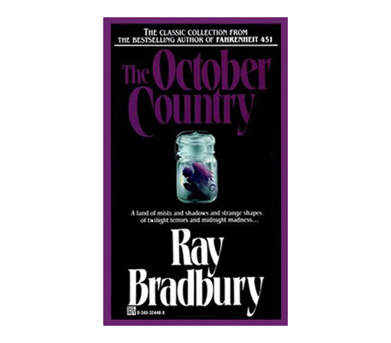 The October Country, by Ray Bradbury