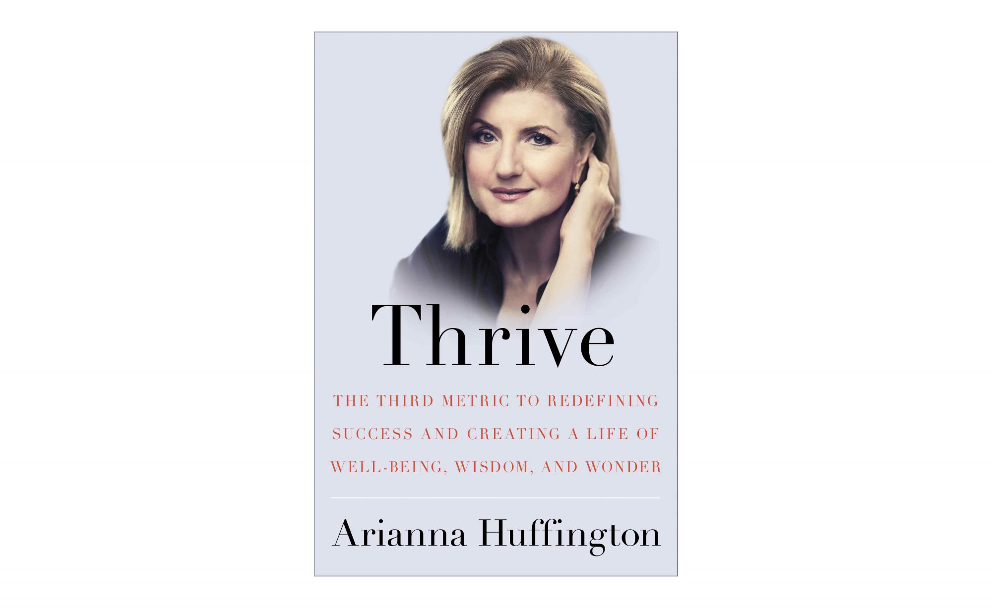 Thrive, by Ariana Huffington