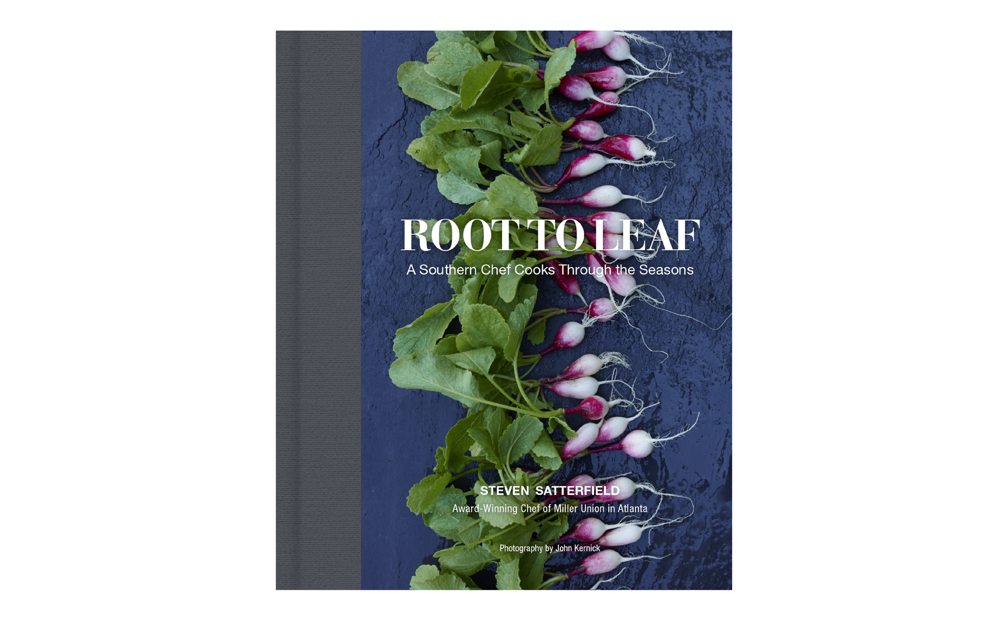 Root to Leaf: A Southern Chef Cooks Through the Seasons, by Steven Satterfield