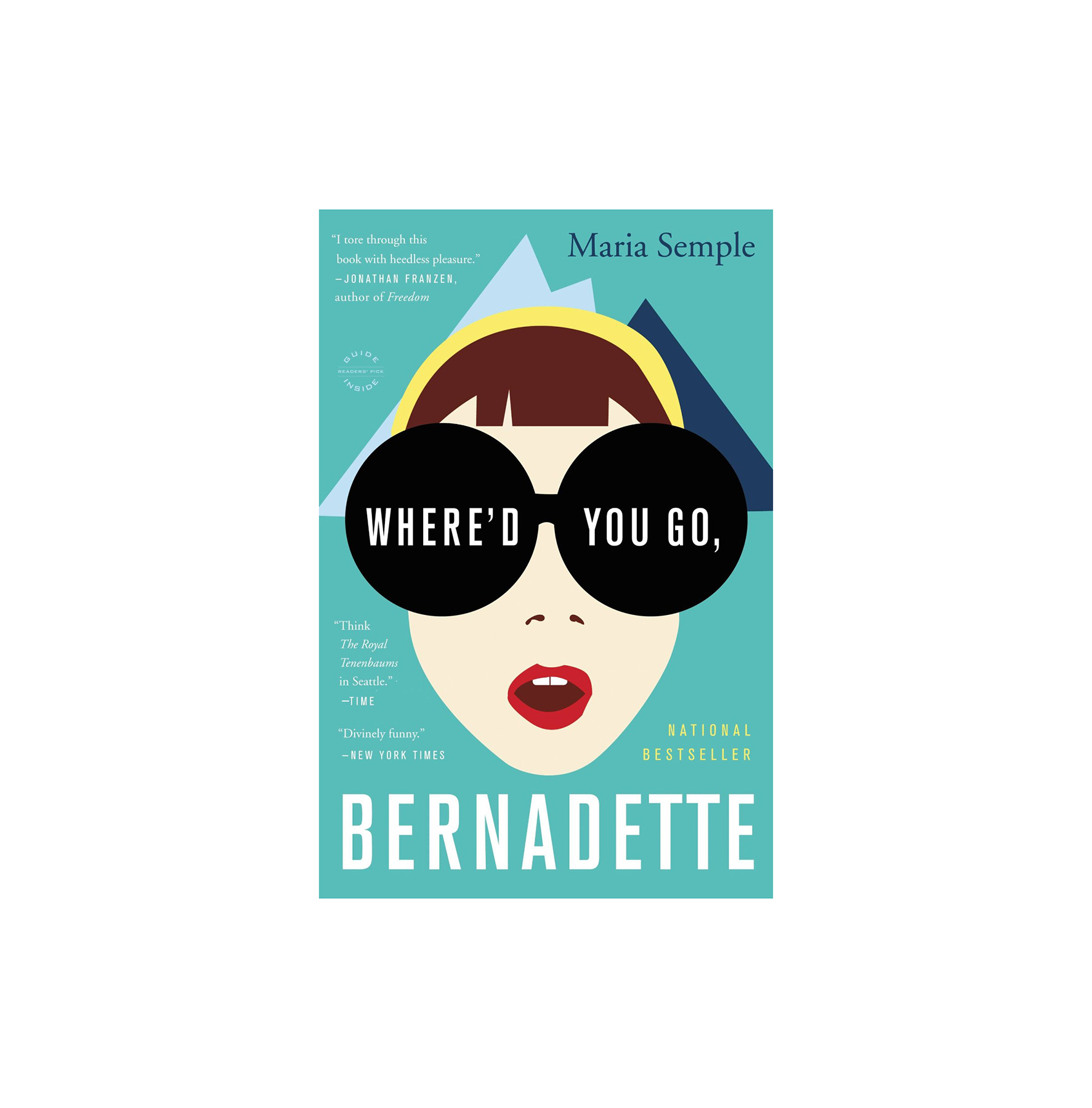 Where'd You Go Bernadette, by Maria Semple (Gilmore)