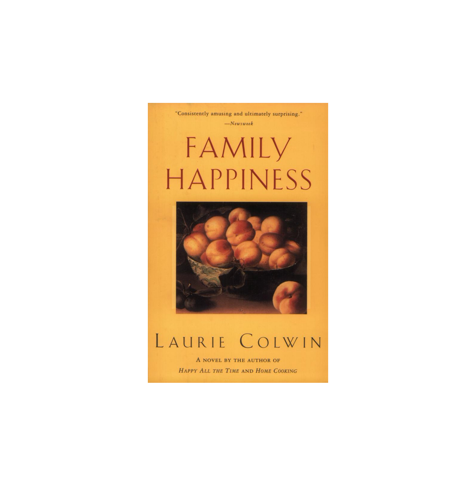 Family Happiness, by Laurie Colwin