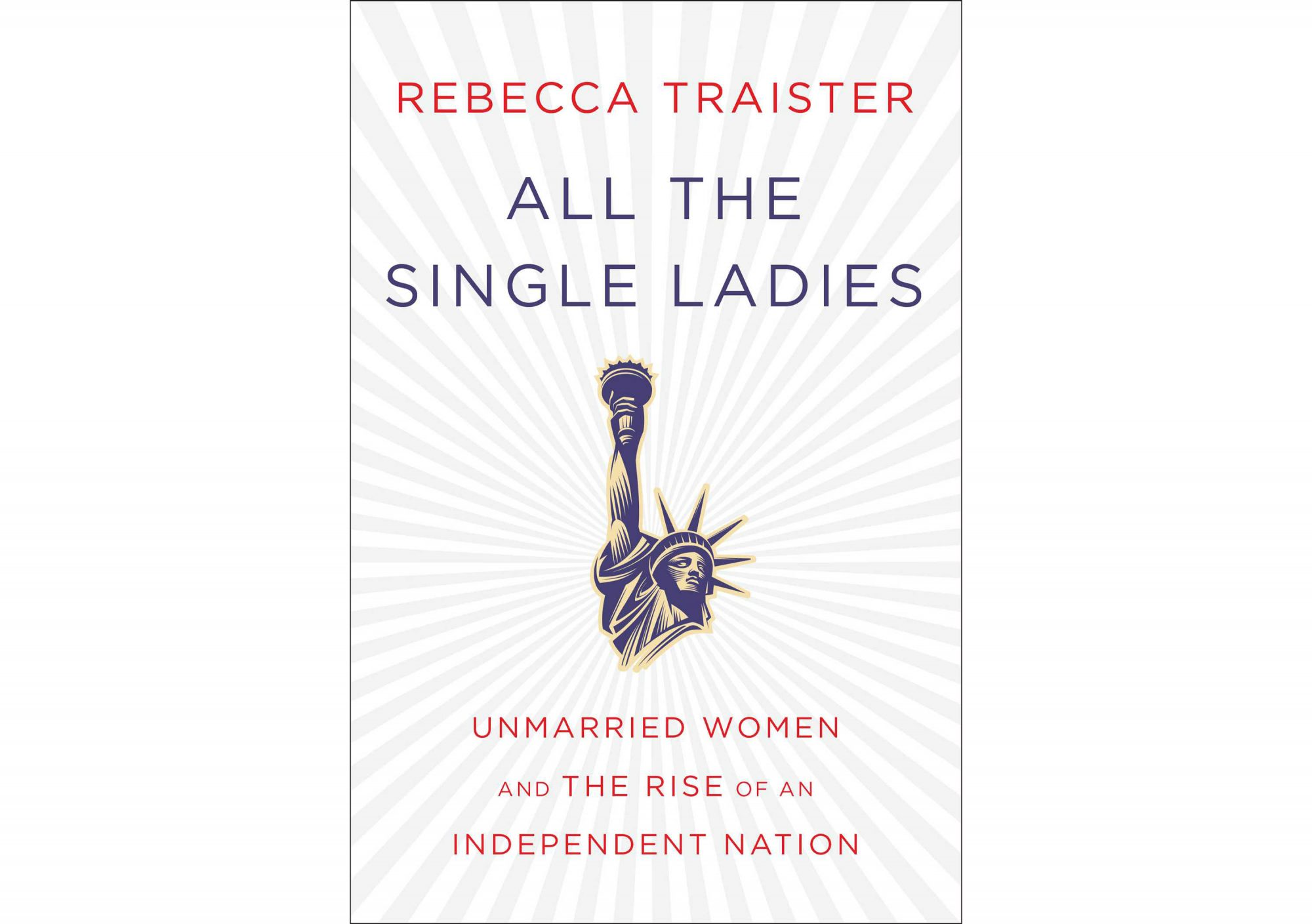 all-the-single-ladies-rebecca-traister