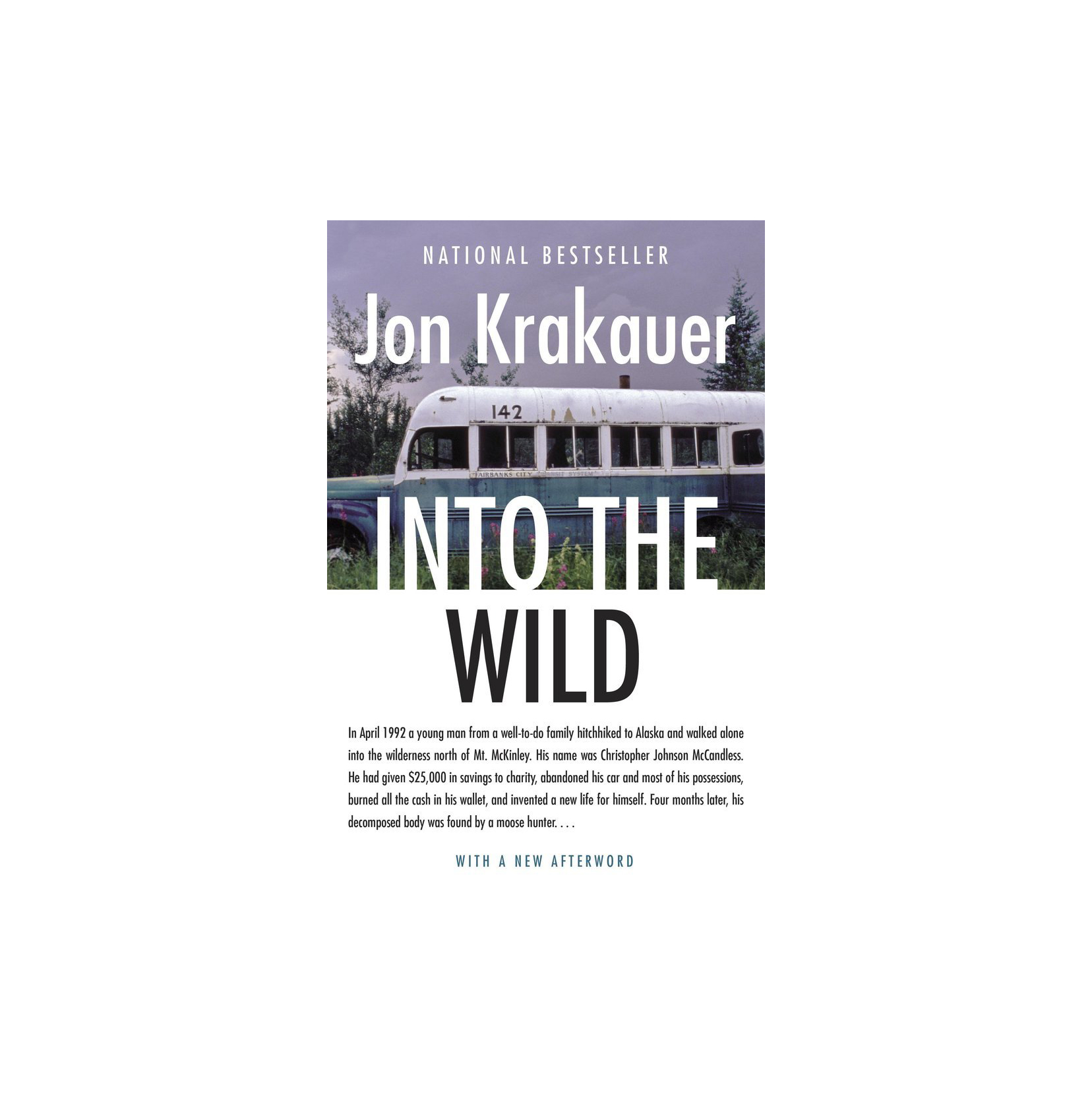 Into The Wild, by Jon Krakauer