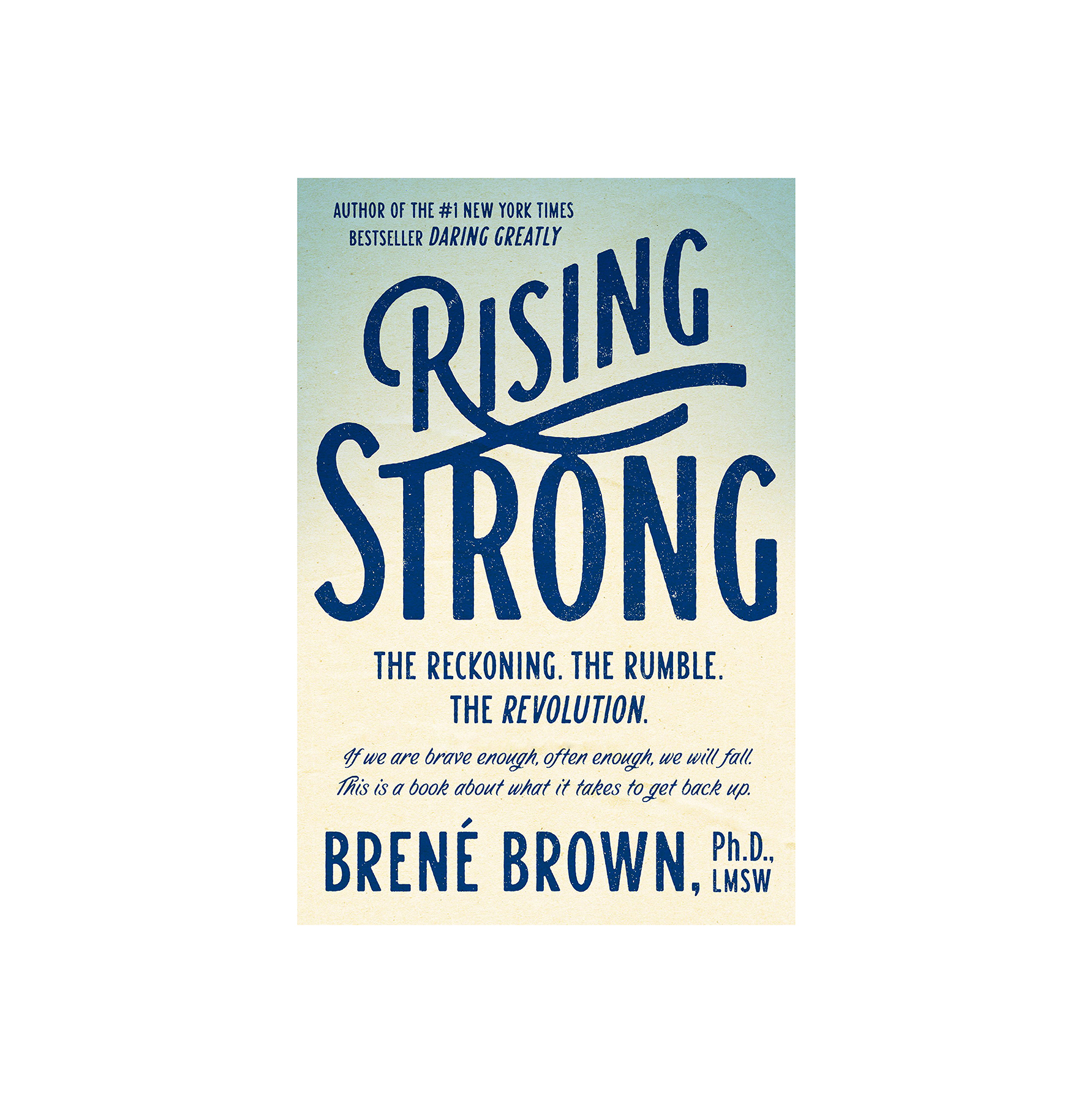 Rising Strong, by Brené Brown