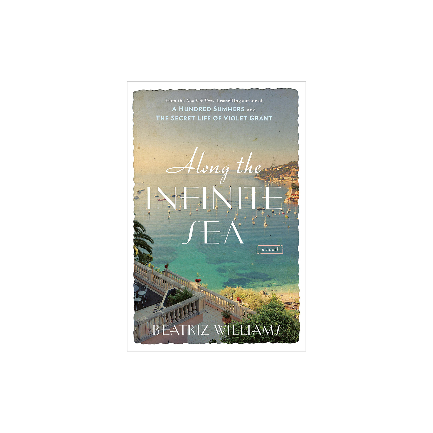 Along the Infinite Sea, by Beatriz Williams