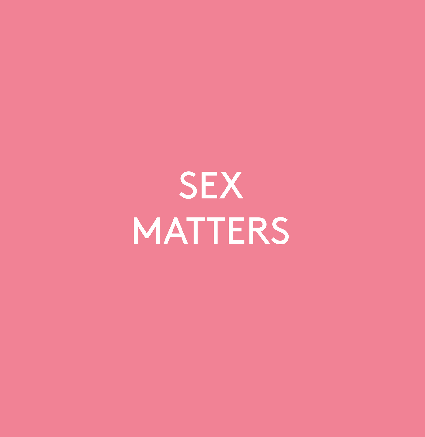 Yes, Sex Matters
