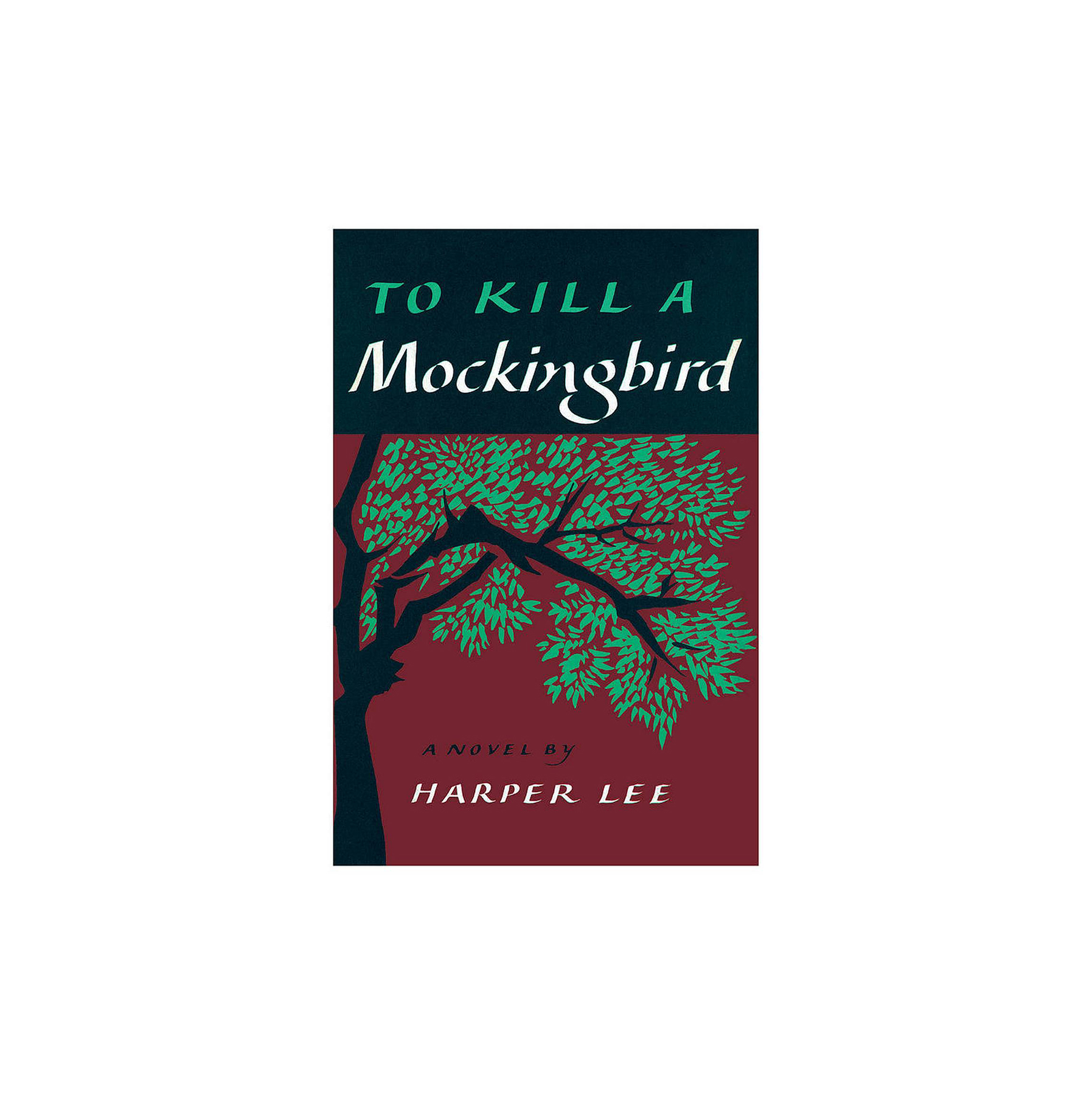 To Kill a Mockingbird, by Harper Lee