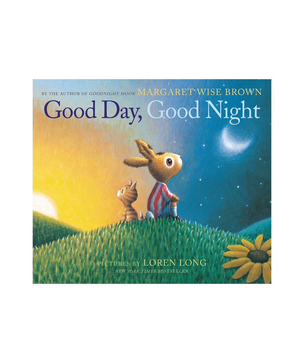 Good Day, Good Night, by Margaret Wise Brown