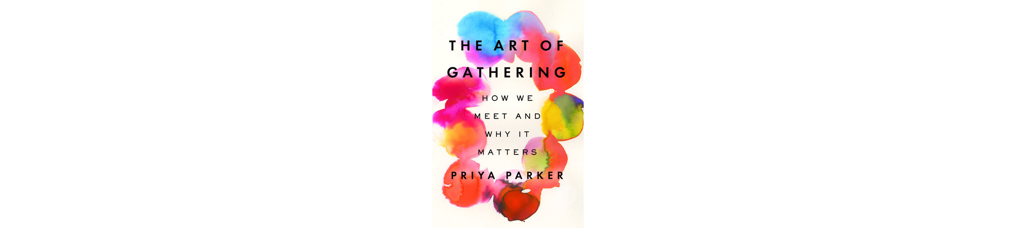 Cover of The Art of Gathering