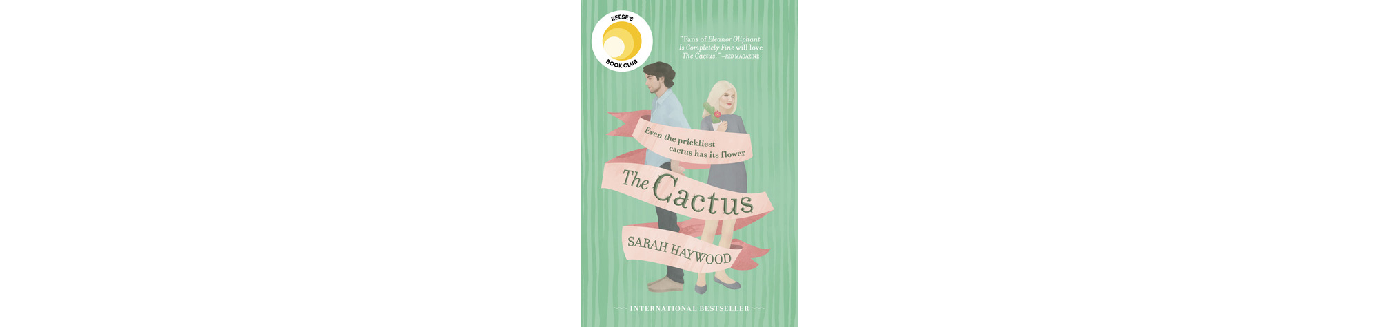 Cover of The Cactus, by Sarah Haywood