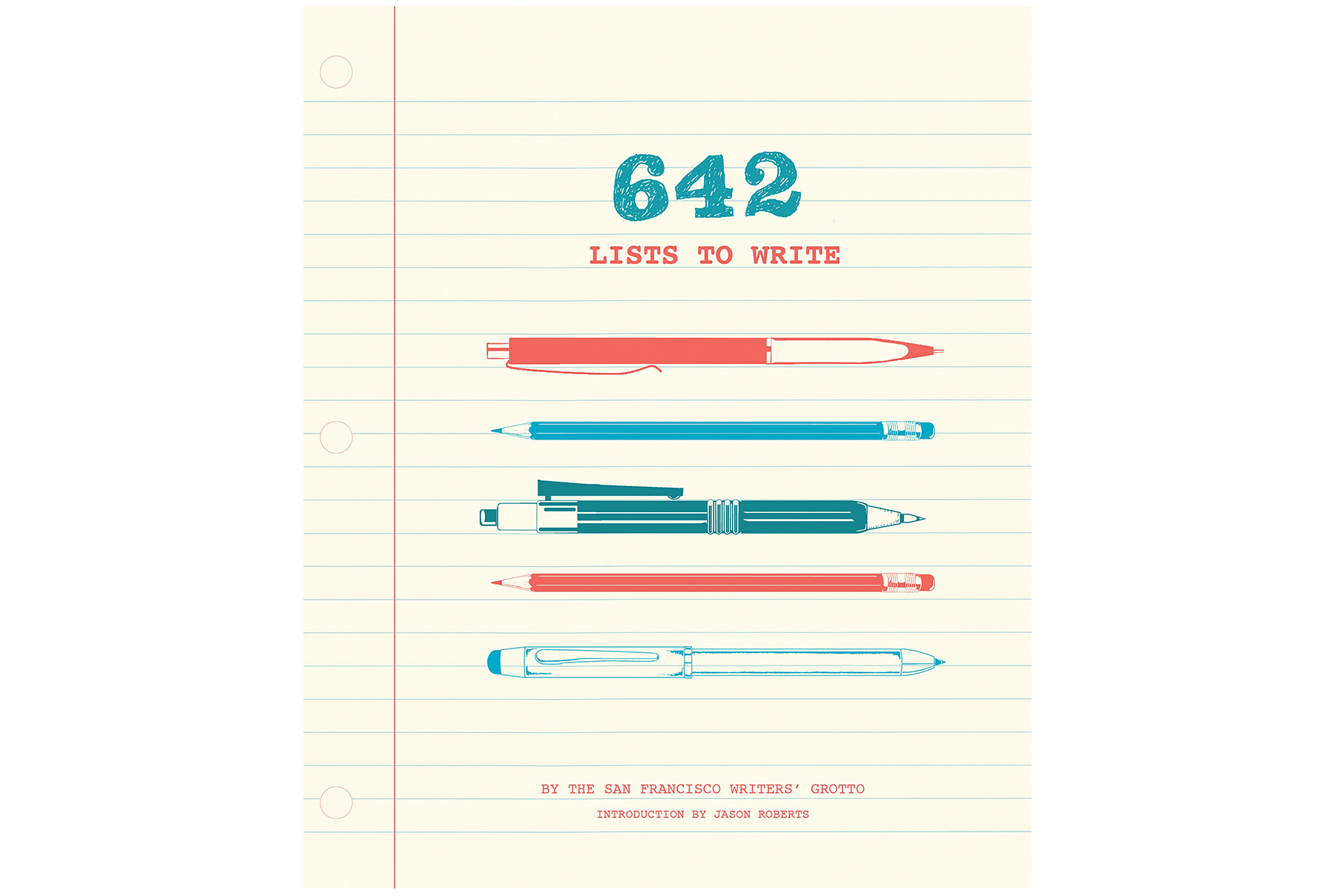 642 Lists to Write, by San Francisco Writers' Grotto