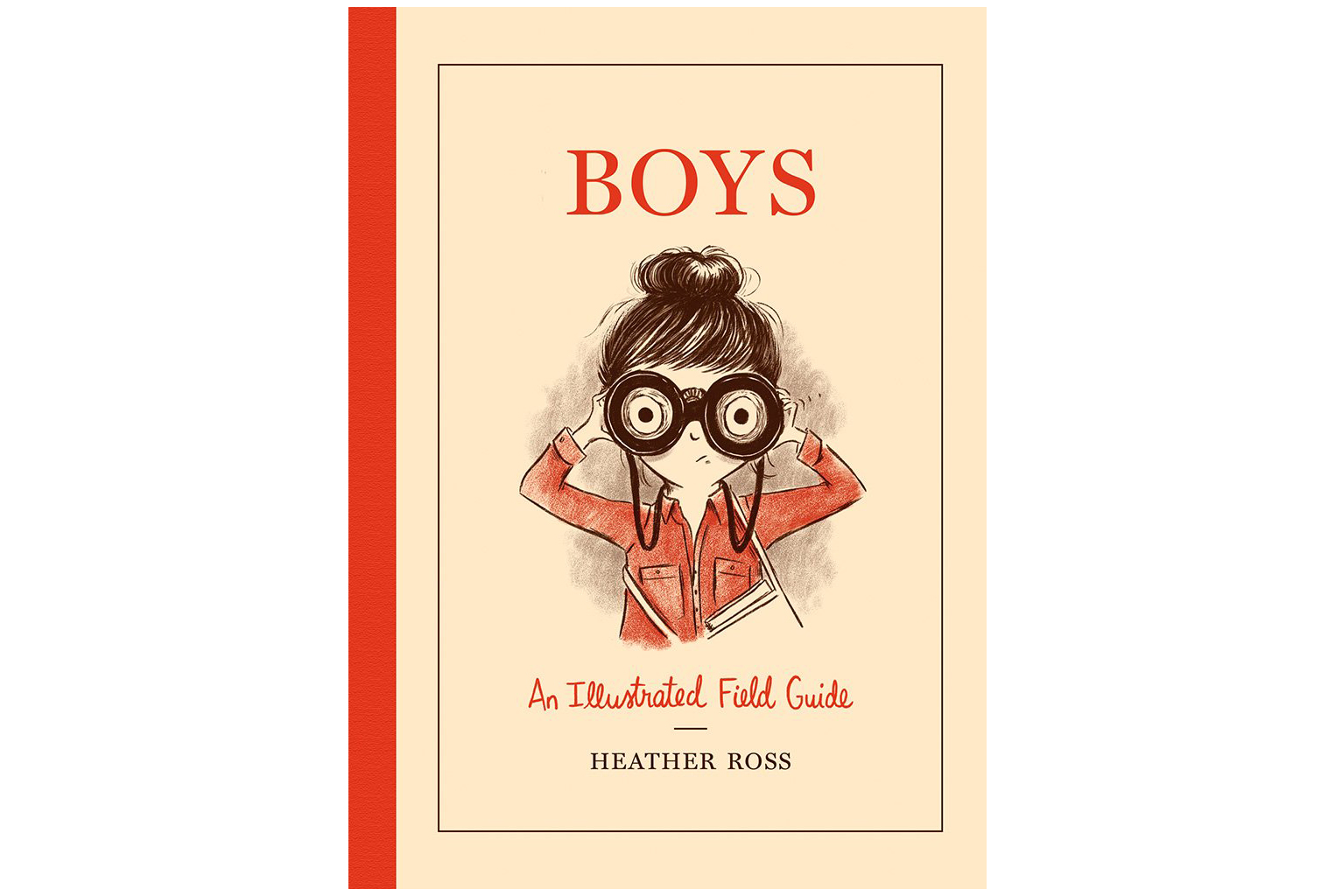 Boys: an Illustrated Field Guide, by Heather Ross