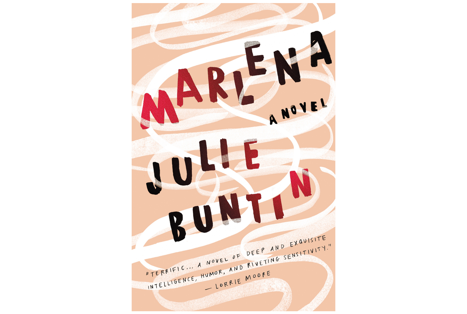 Marlena, by Julie Buntin
