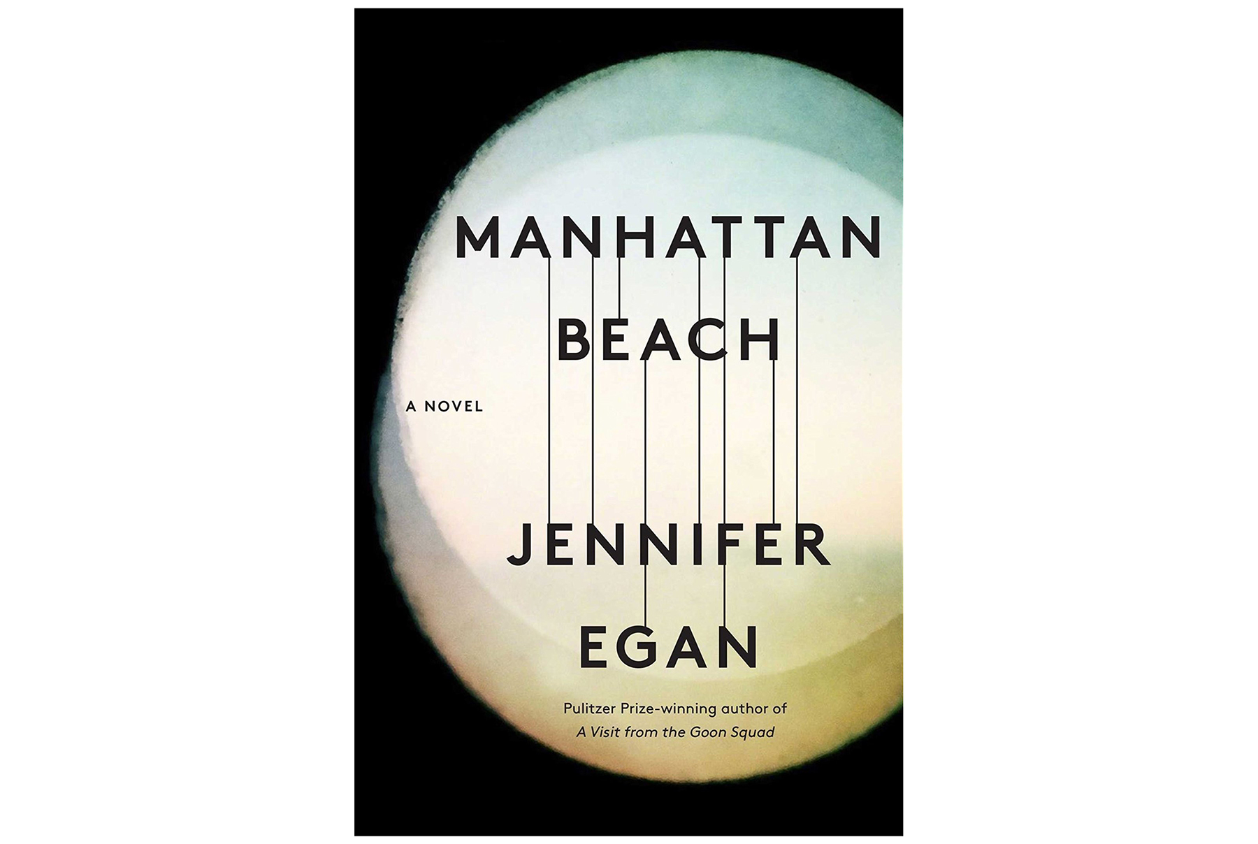 Manhattan Beach, by Jennifer Egan