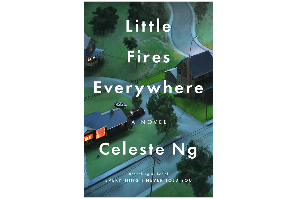 Little Fires Everywhere, by Celeste Ng