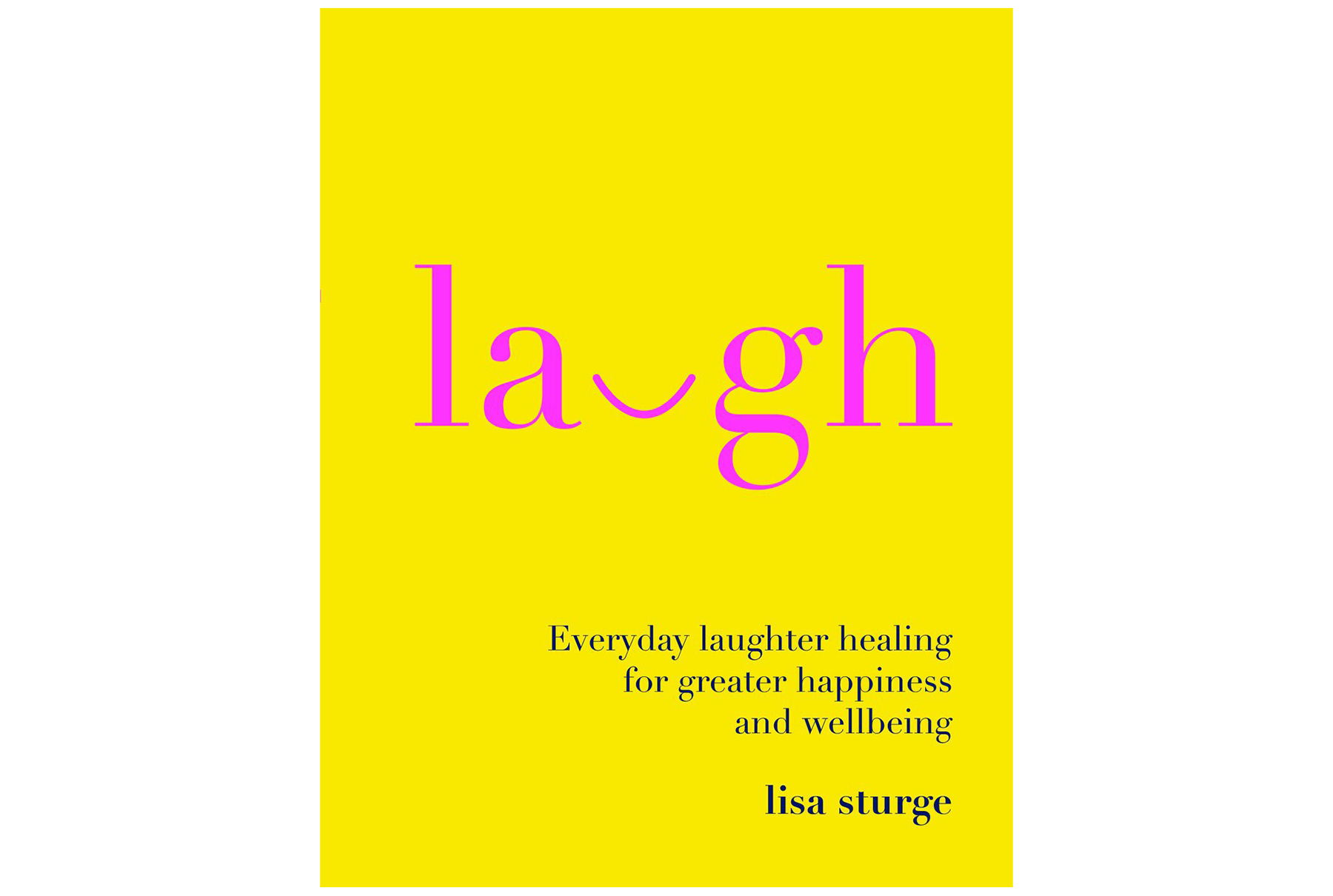 Laugh, by Lisa Sturge
