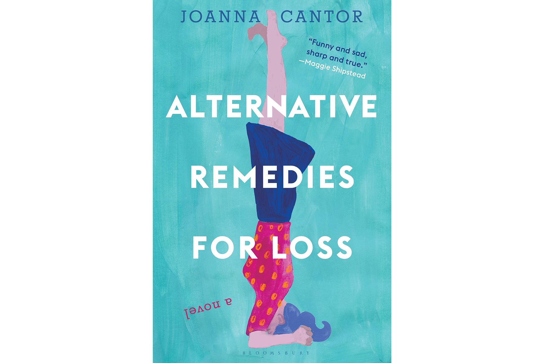 Alternative Remedies for Loss, by Joanna Cantor