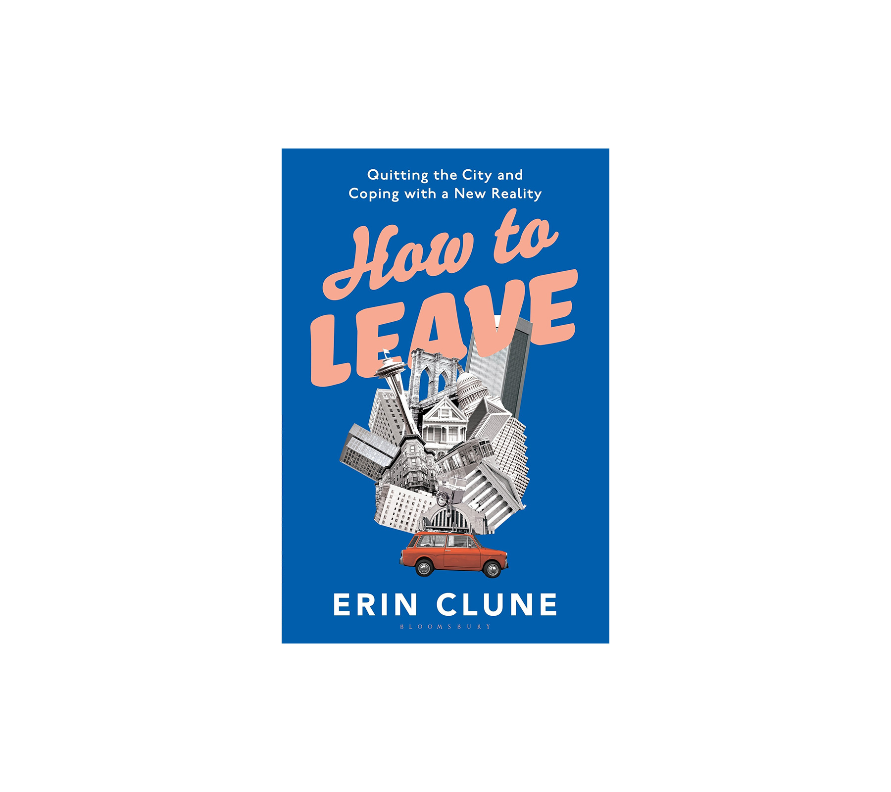 How to Leave, by Erin Clune