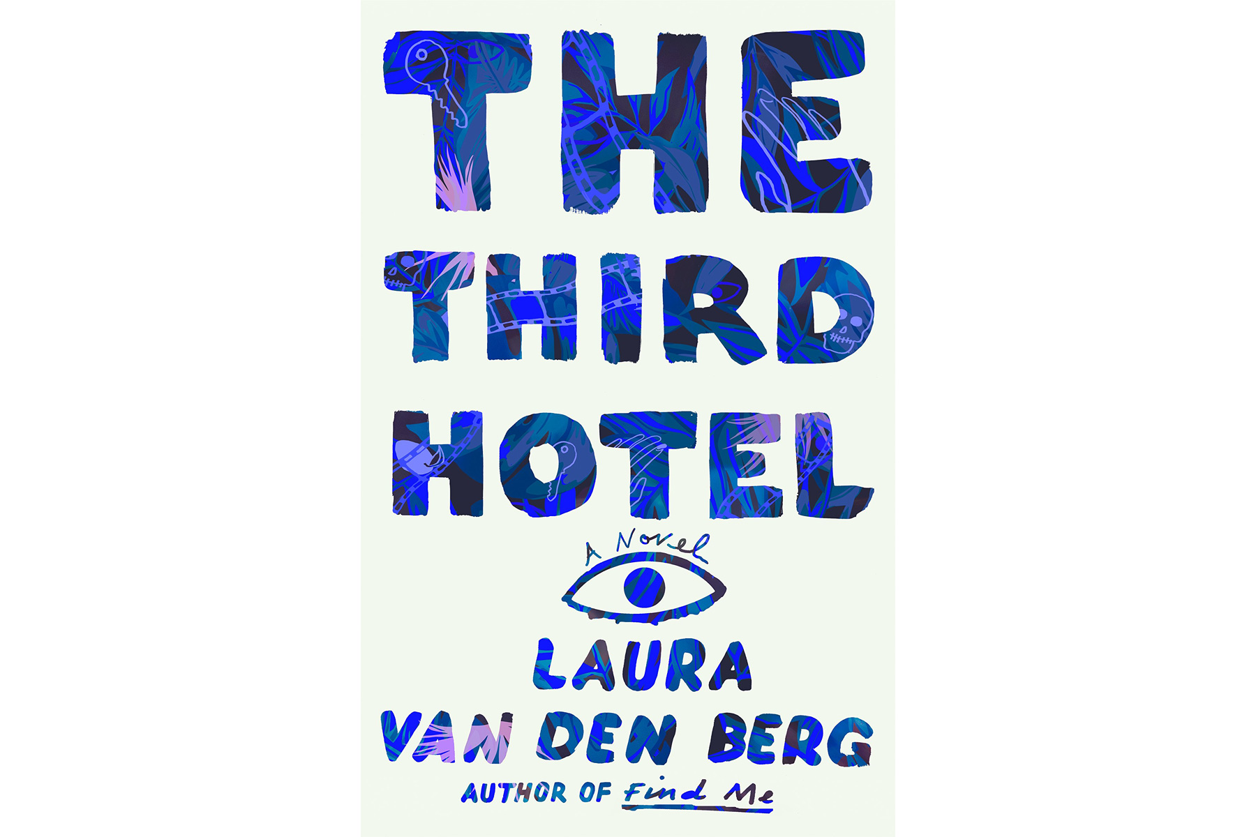 Best Books 2018 The Third Hotel, by Laura van den Berg