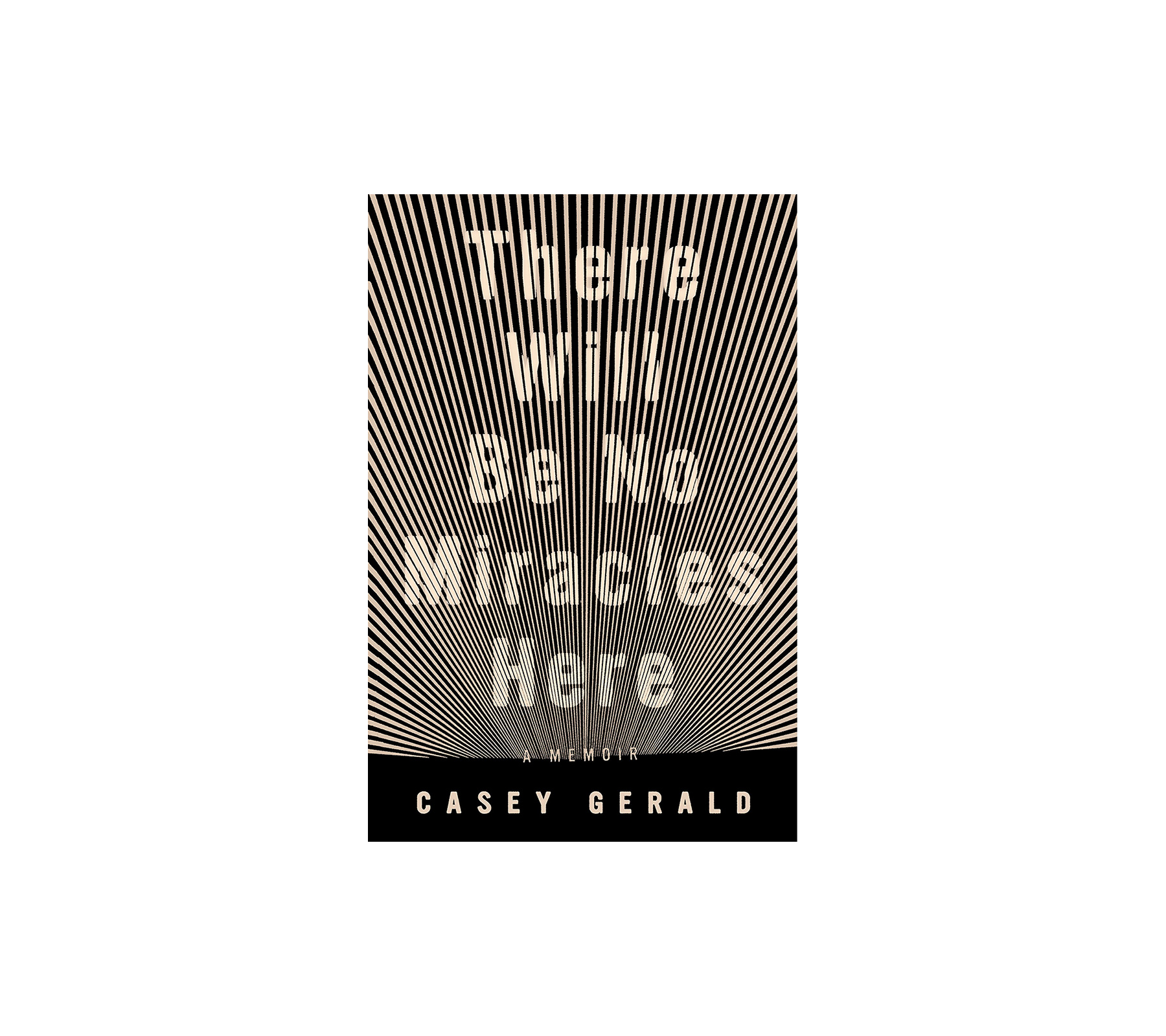 There Will Be No Miracles Here, by Casey Gerald