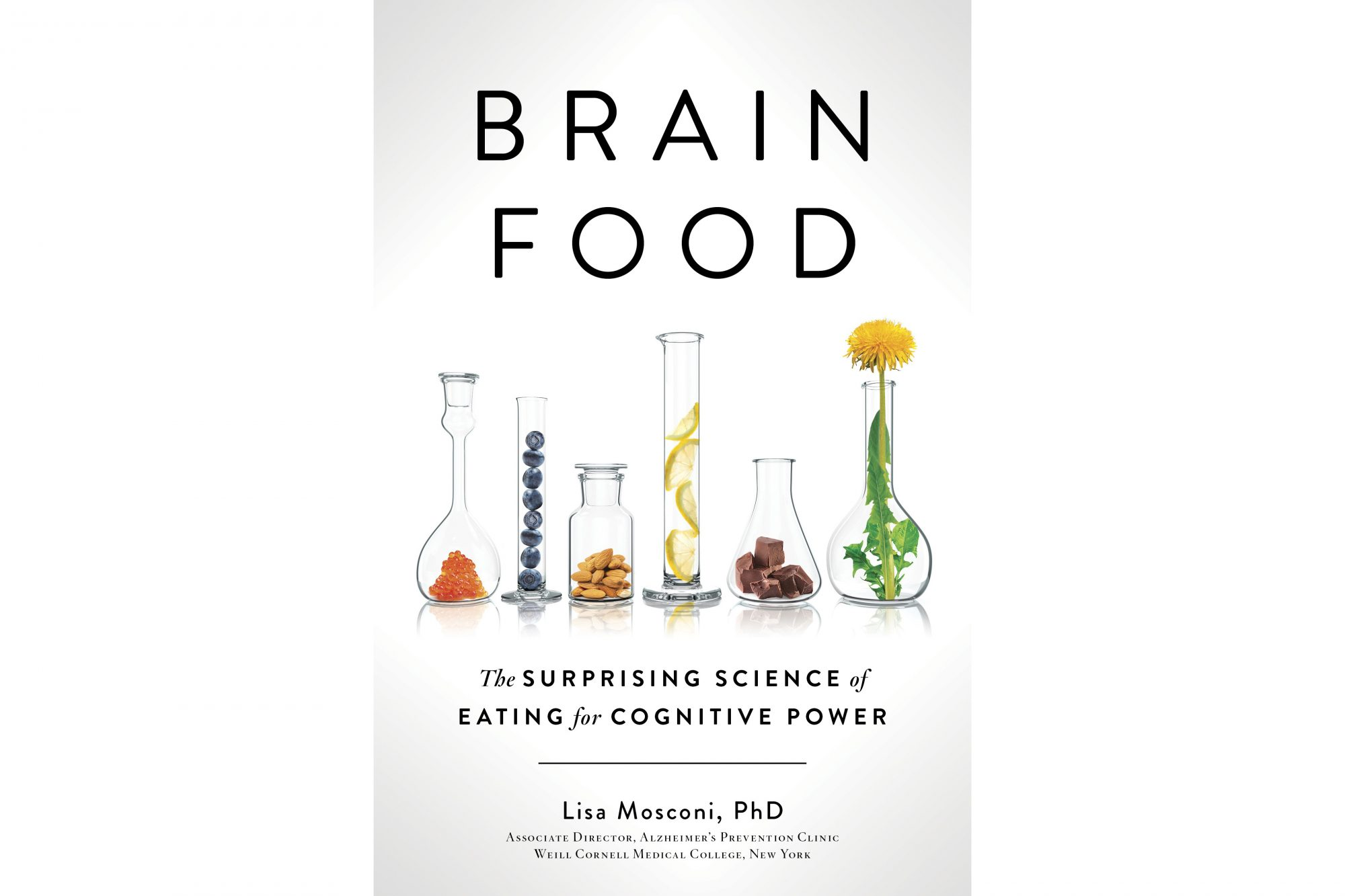 Brain Food, by Lisa Mosconi