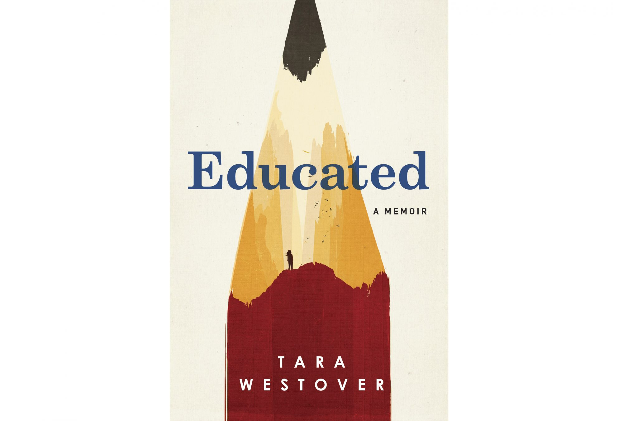 Educated, by Tara Westover