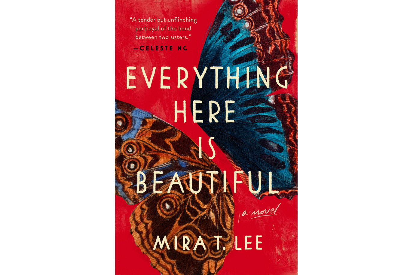 Everything Here is Beautiful, by Mira T. Lee