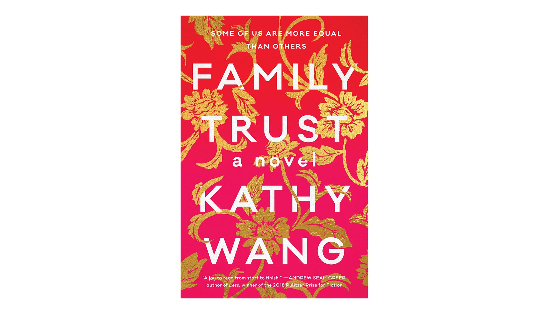 Family Trust, by Kathy Wang