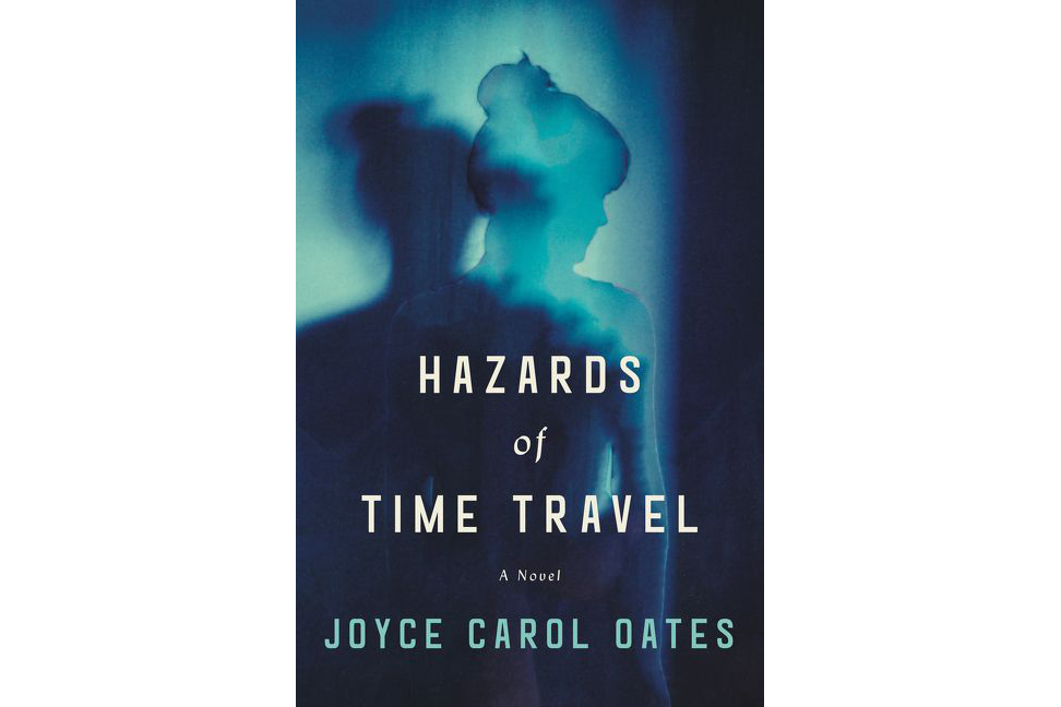 Cover of The Hazards of Time Travel, by Joyce Carol Oates