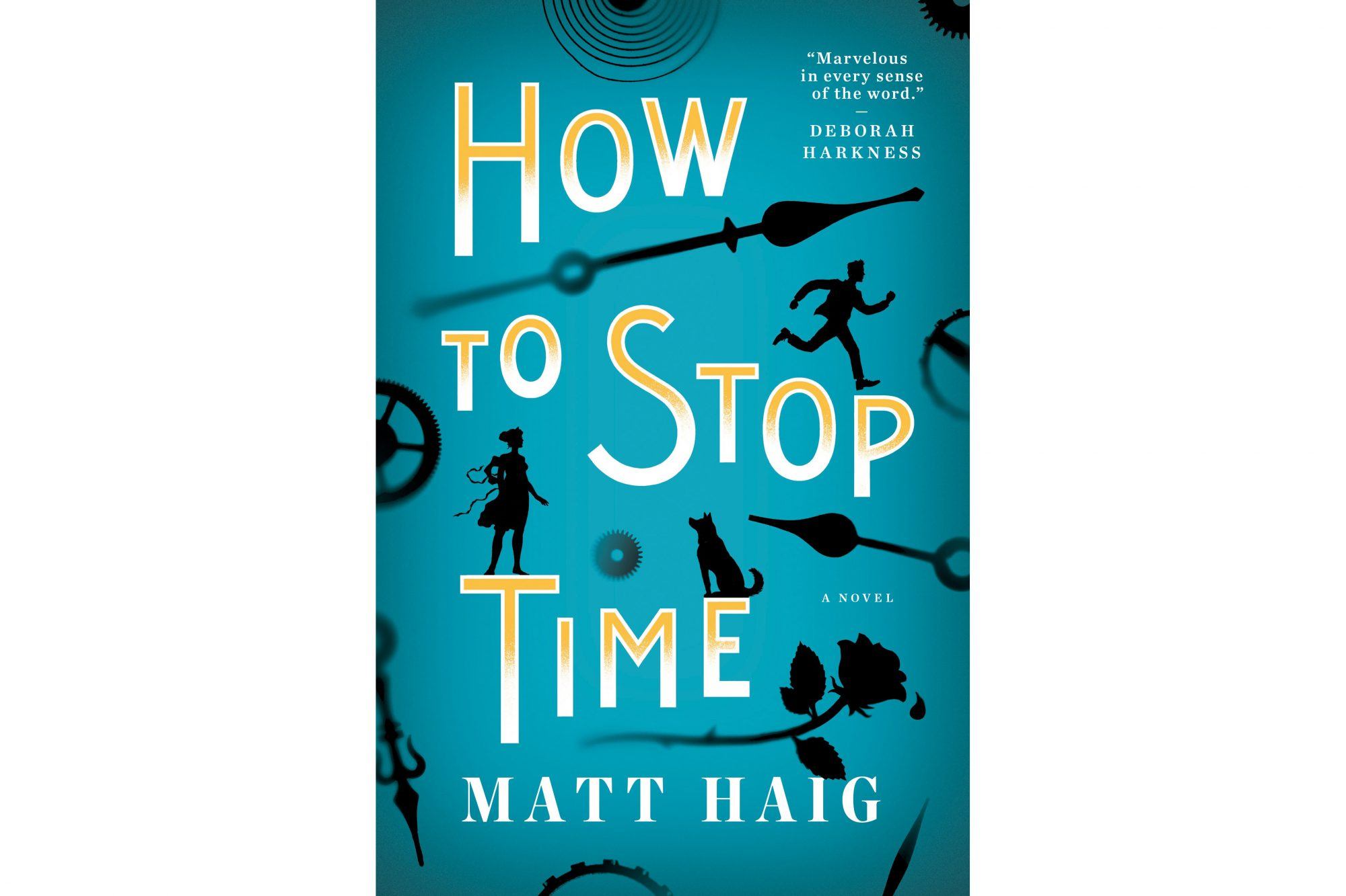 How to Stop Time, by Matt Haig